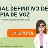 Manual Definitivo de Terapia de Voz - Español